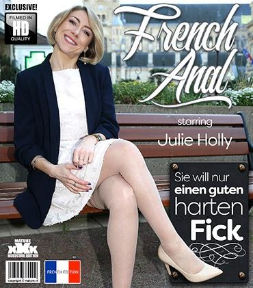 Mature - Julie Holly (EU) (35) - naughty French mom loves to have a big hard cock rammed up her ass while she screams for more